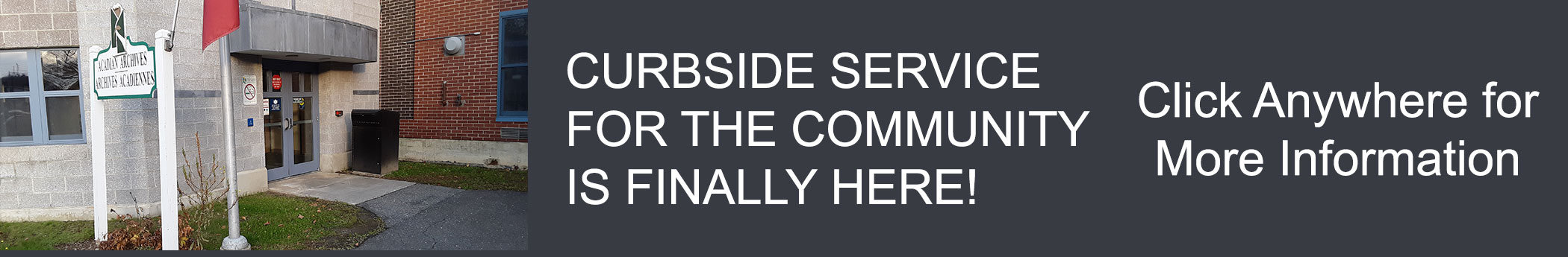 curbside service is here click for more information